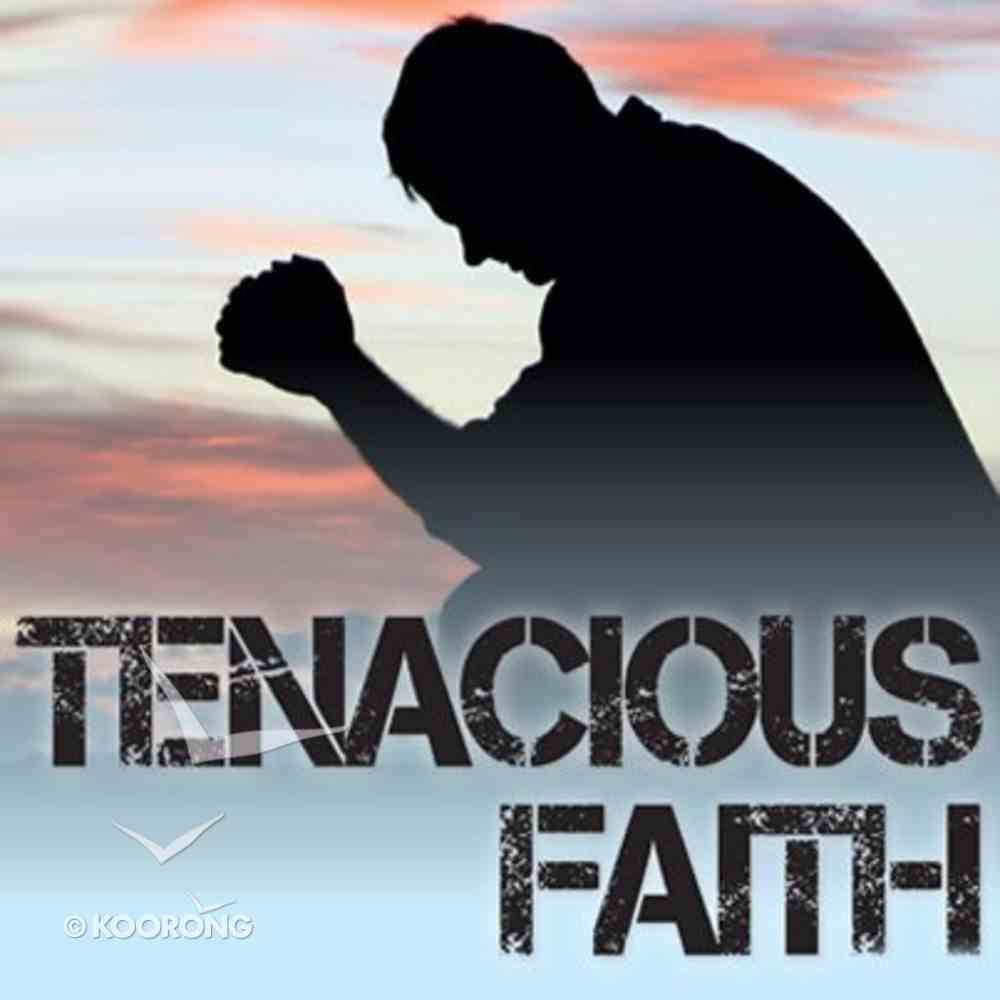 Tenacious Faith (2 Cd Mp3 Set With Booklet) CD