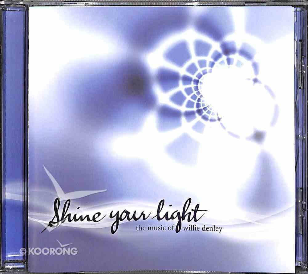 Shine Your Light CD