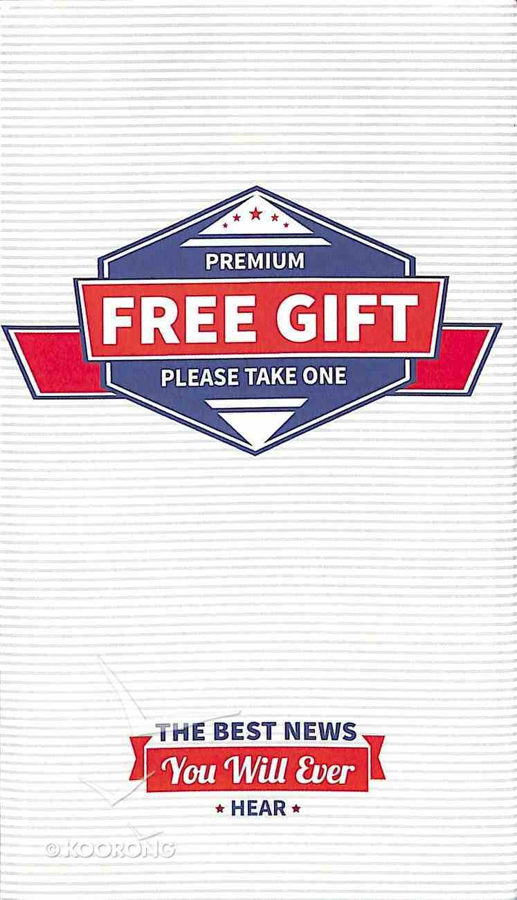 Premium Free Gift: The Best News You Will Ever Hear (25 Pack) Booklet