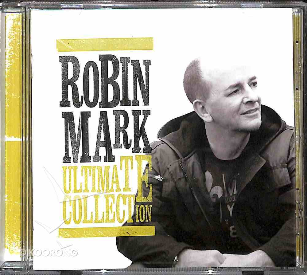 Robin Mark Ultimate Collection CD