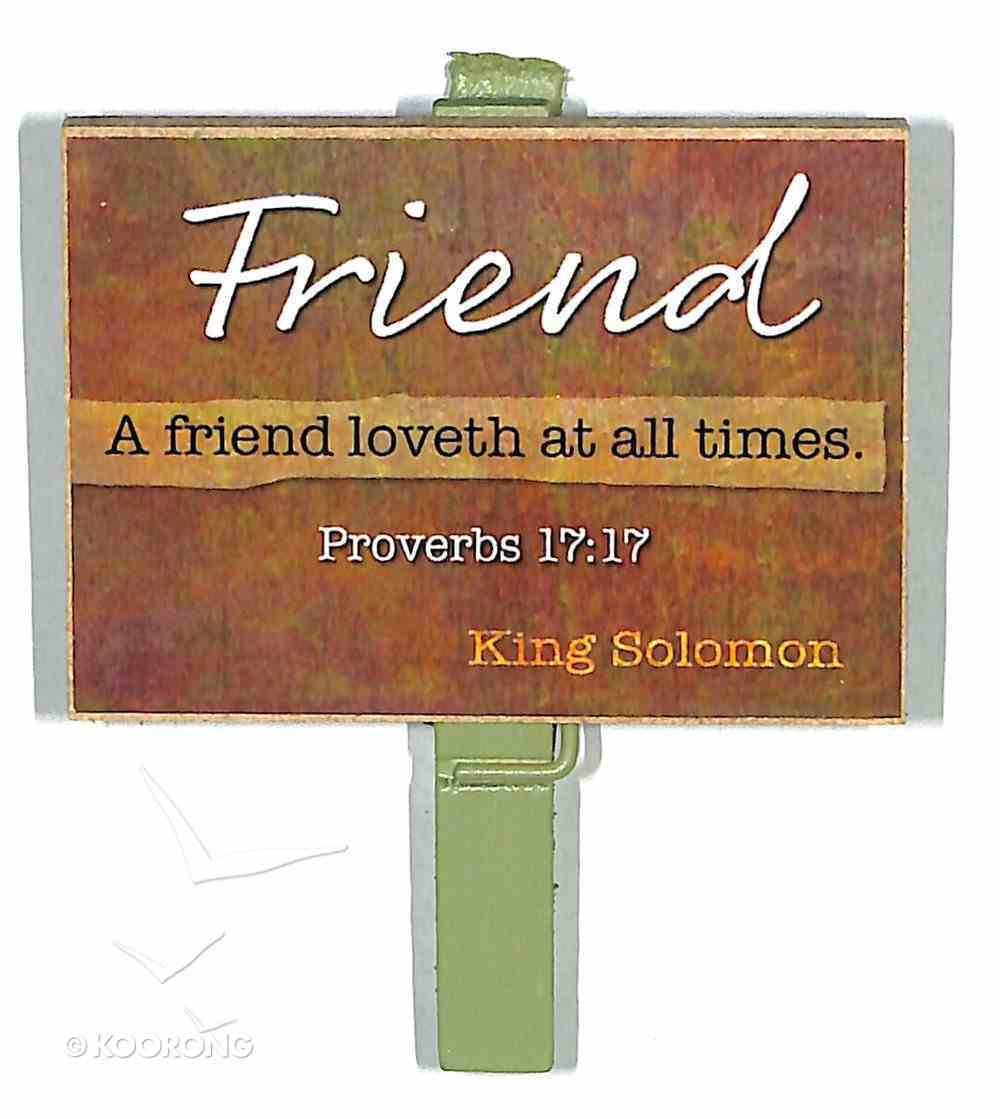 Magnet Clip Quotes: Friend - a Friend Loveth At All Times Novelty
