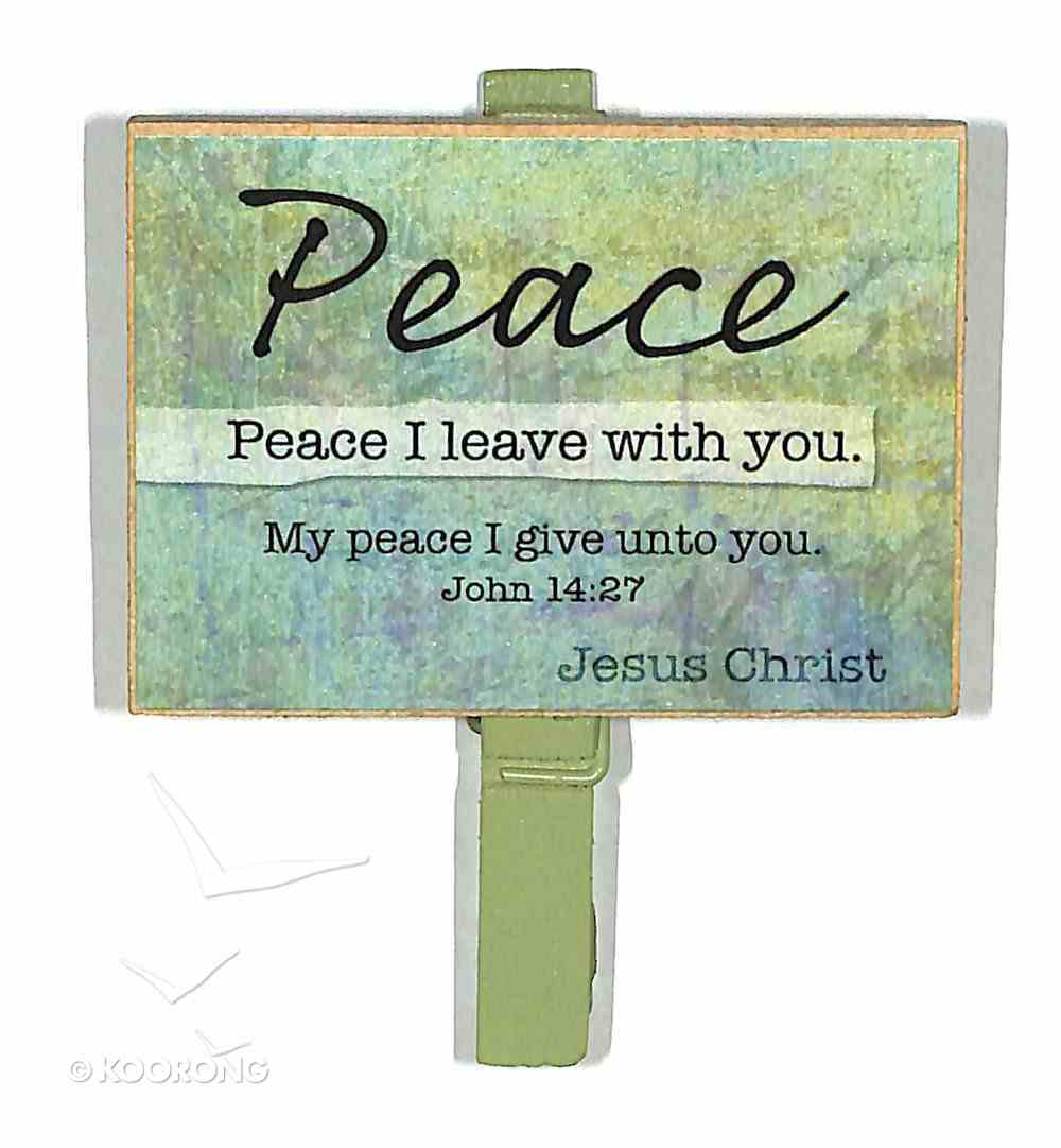 Magnet Clip Quotes: Peace - Peace I Leave With You Novelty