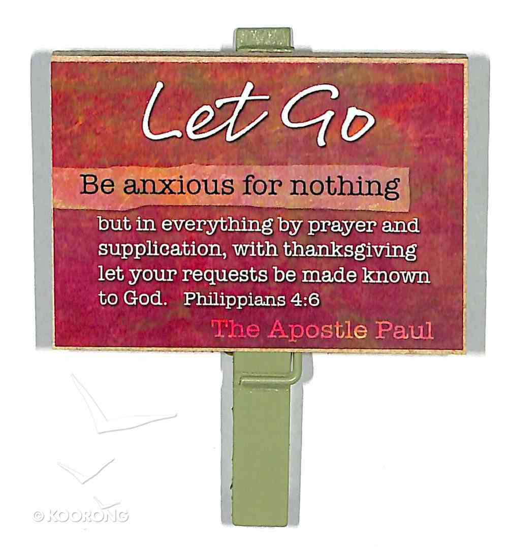 Magnet Clip Quotes: Let Go - Be Anxious For Nothing Novelty