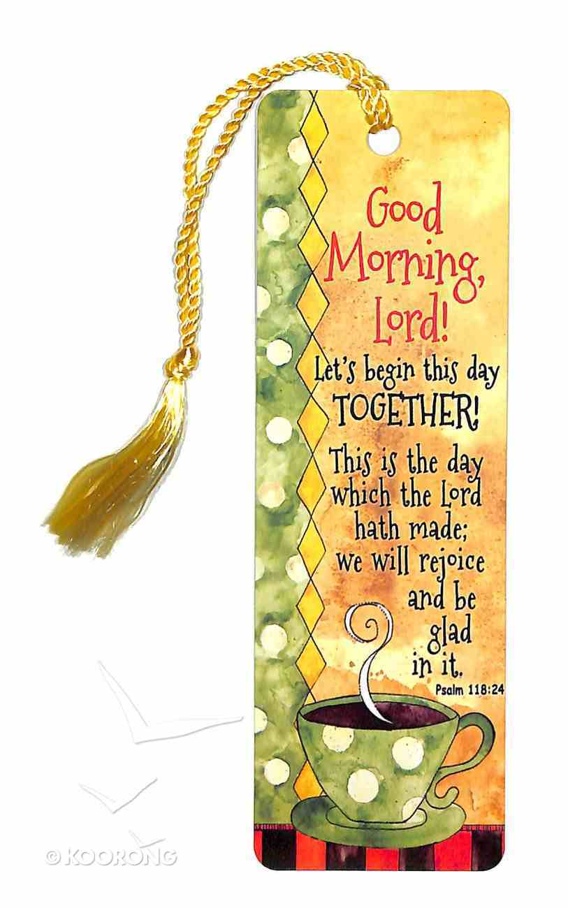 Bookmark With Tassel: Good Morning Lord! Stationery