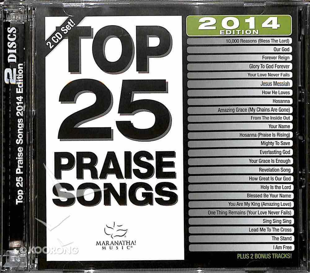 Top 25 Praise Songs 2014 Edition (2cds) CD
