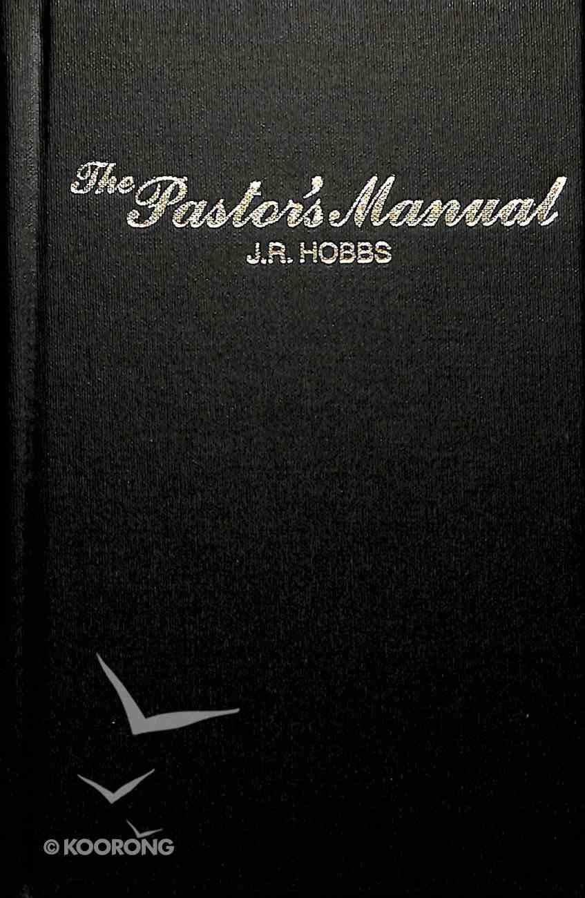 The Pastor's Manual Hardback
