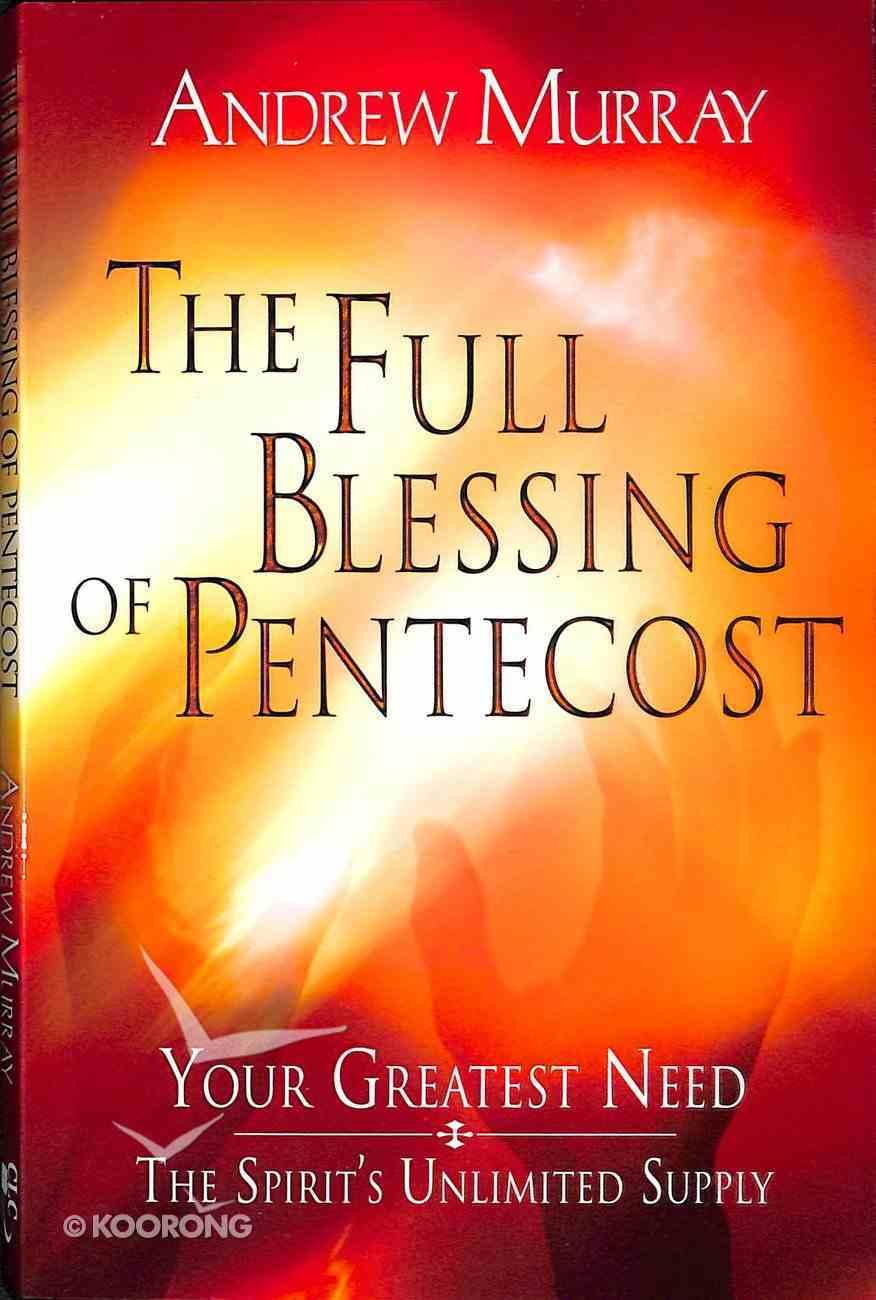 The Full Blessing of Pentecost Paperback