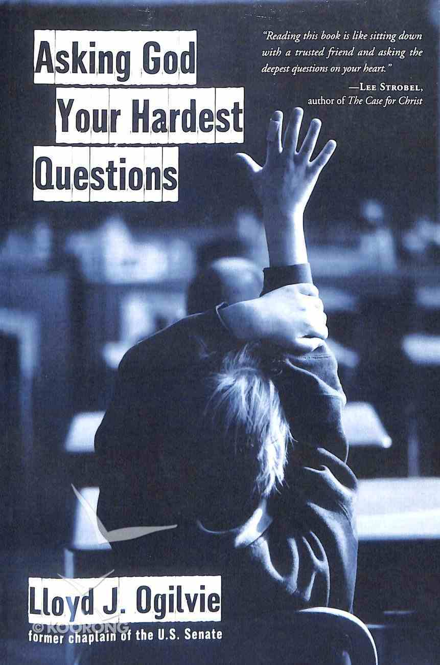 Asking God Your Hardest Questions Paperback