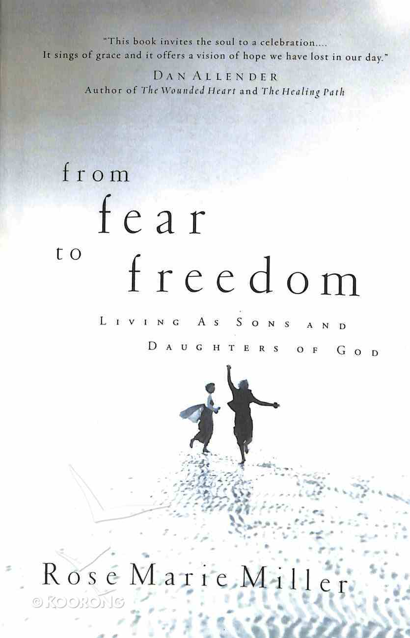 From Fear to Freedom Paperback