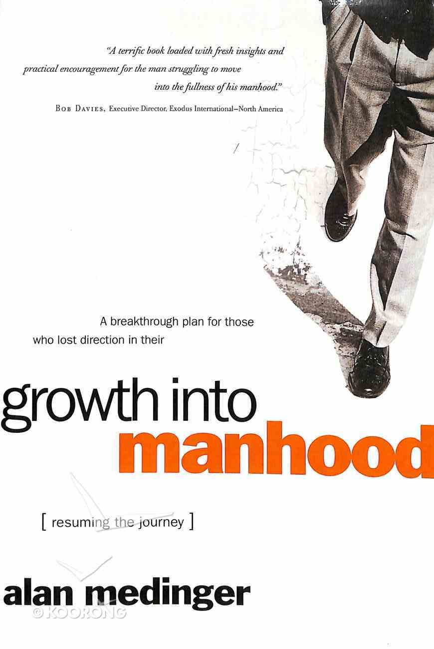 Growth Into Manhood Paperback