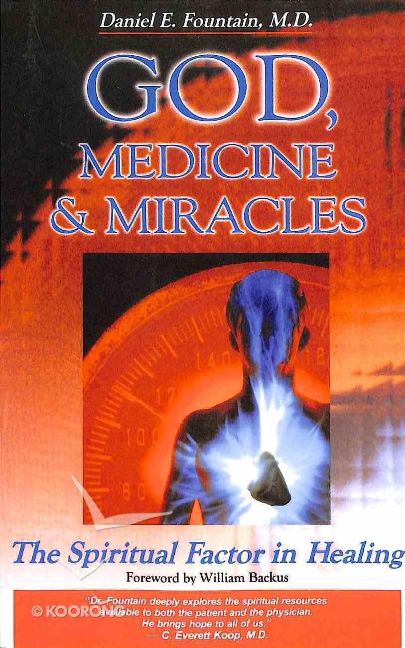 God, Medicine & Miracles Paperback