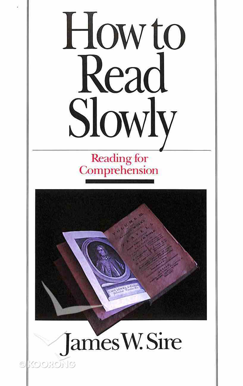 How to Read Slowly Paperback