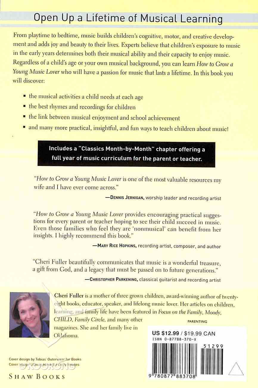 How to Grow a Young Music Lover (& Expanded 2002) Paperback