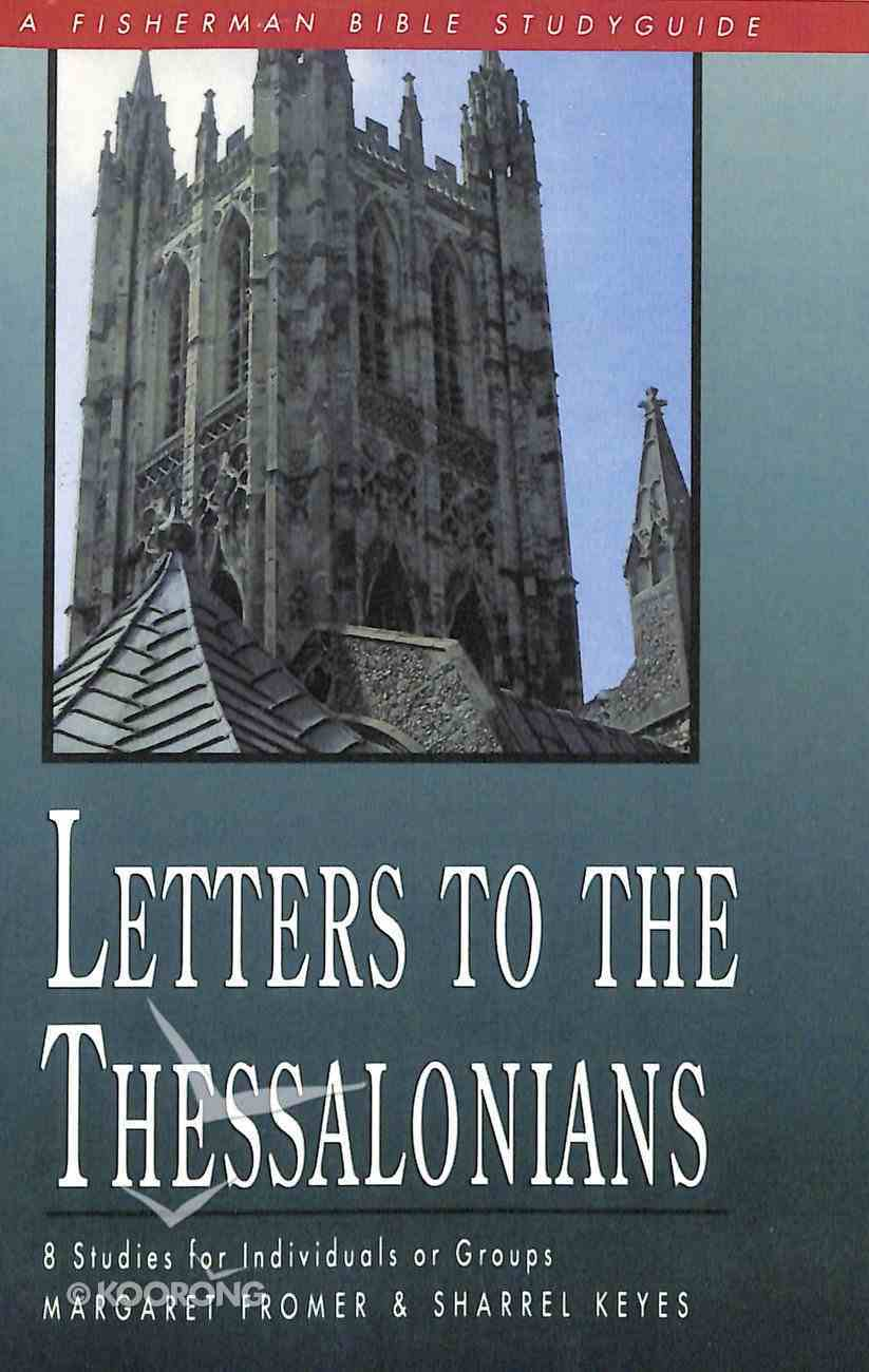 Letters to the Thessalonians (Fisherman Bible Studyguide Series) Paperback