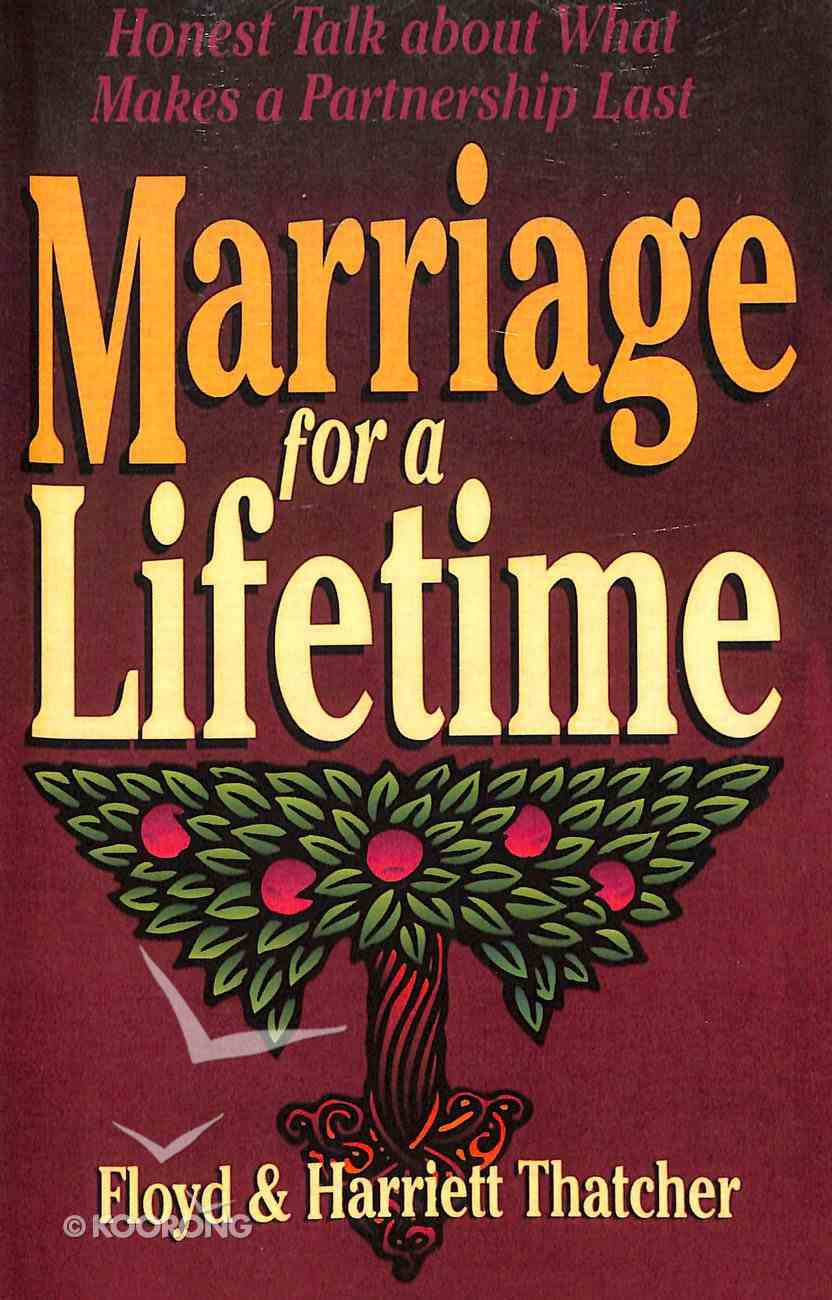 Marriage For a Lifetime Paperback
