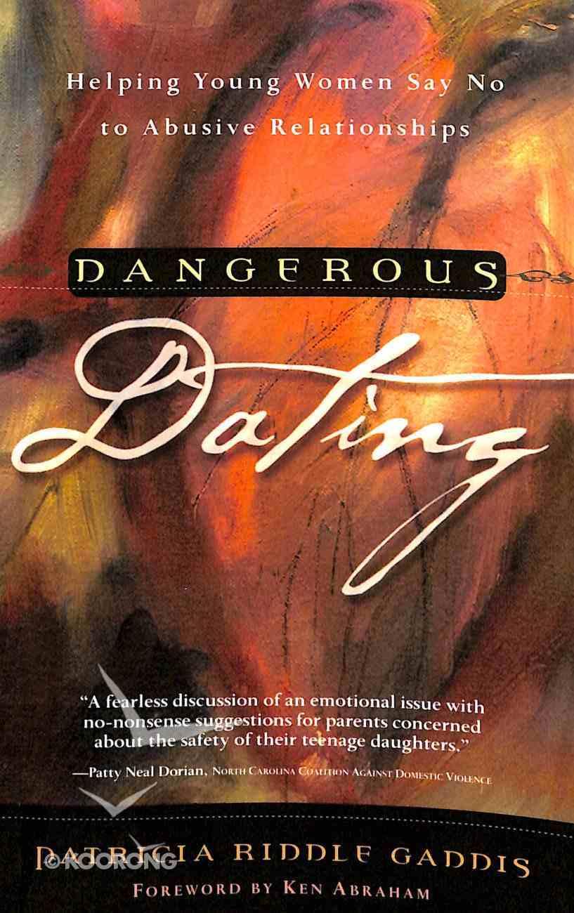 Dangerous Dating Paperback