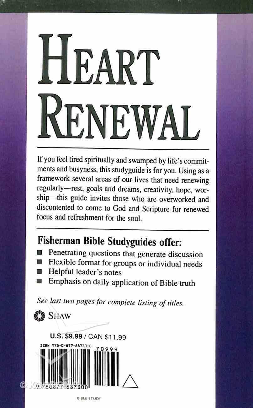 Heart Renewal: Finding Spiritual Refreshment (Fisherman Bible Studyguide Series) Paperback