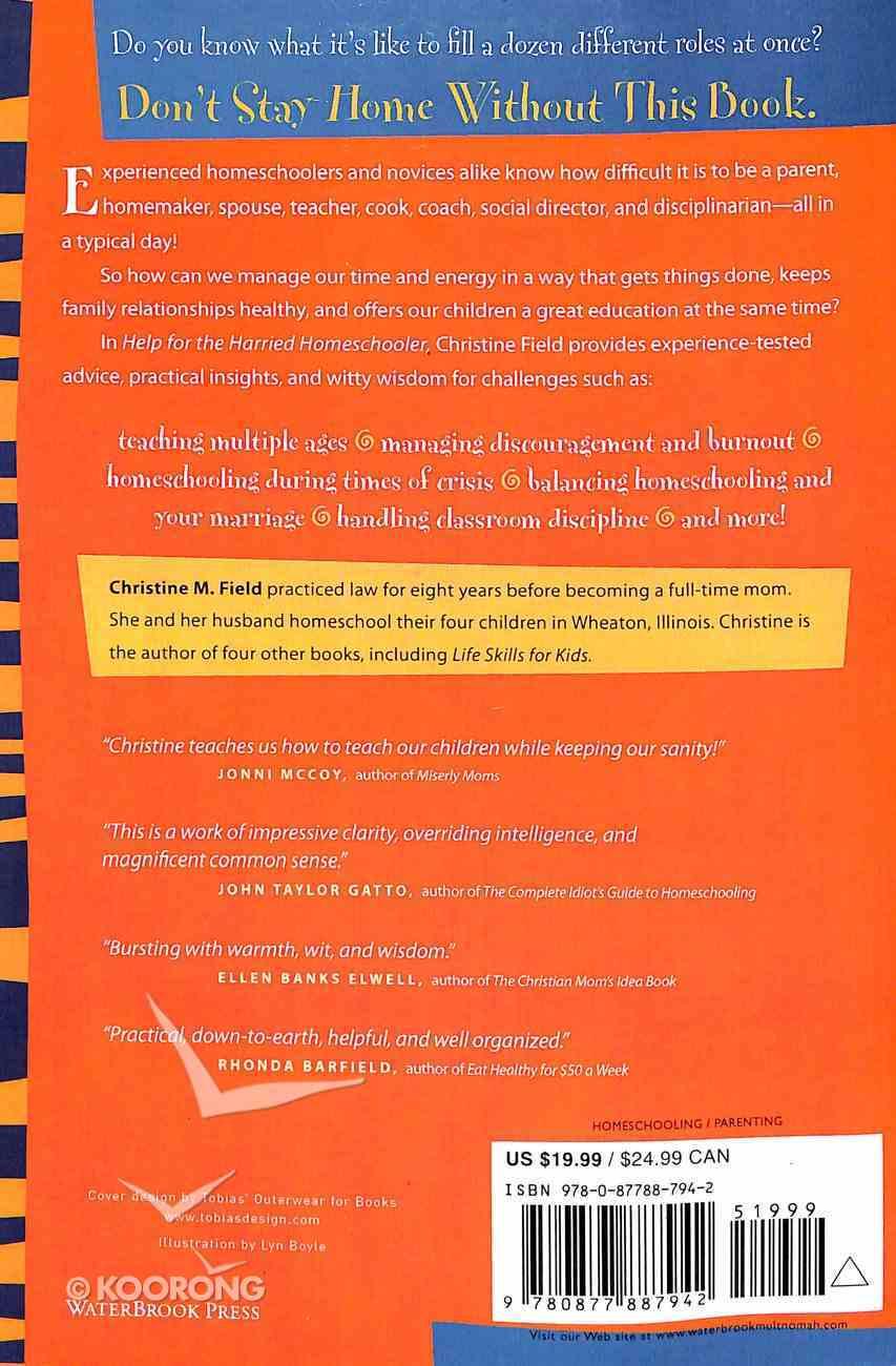 Help For the Harried Homeschooler Paperback