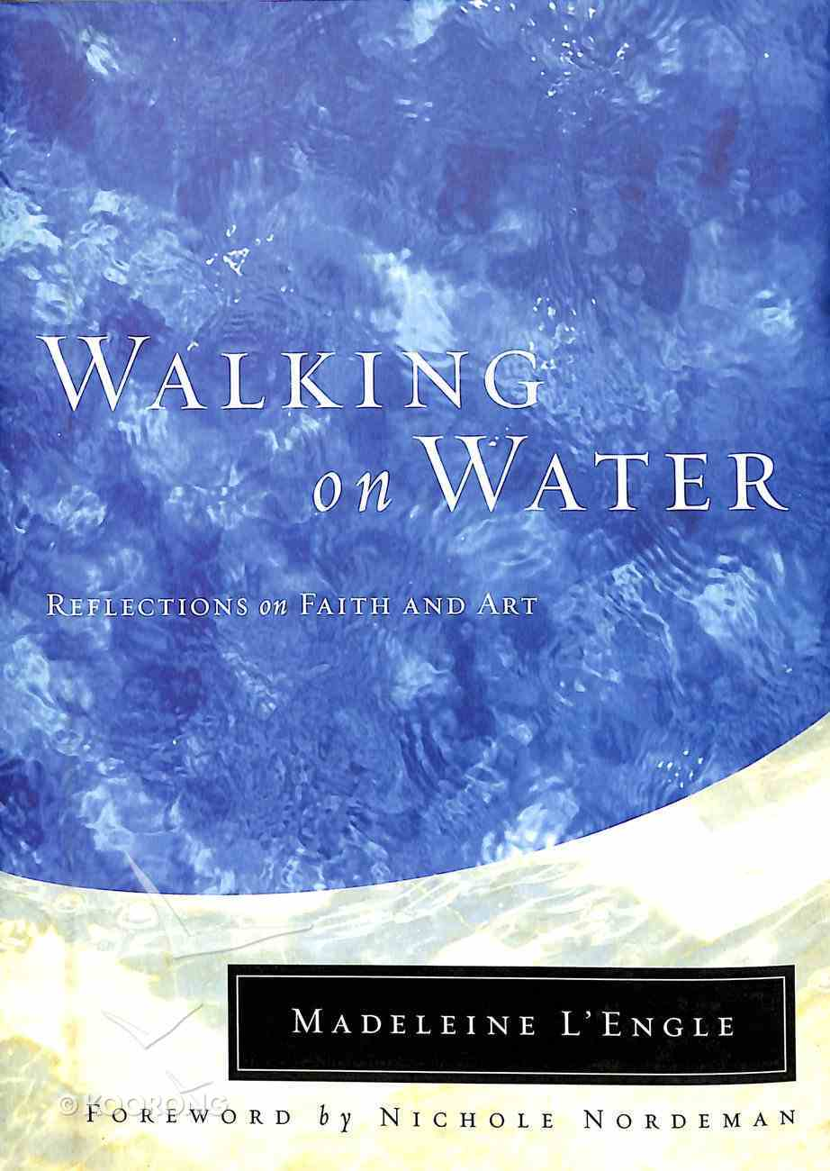 Walking on Water Hardback