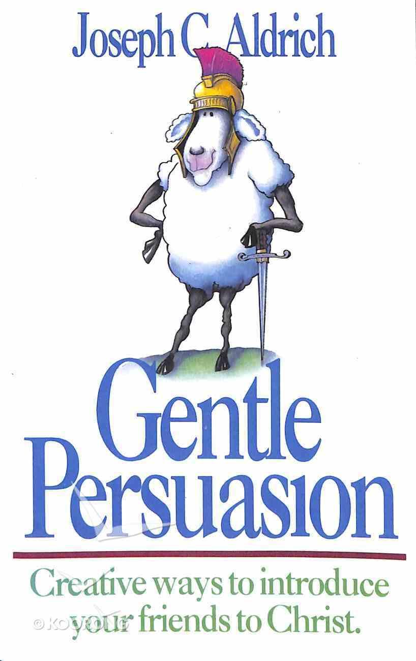 Gentle Persuasion Paperback