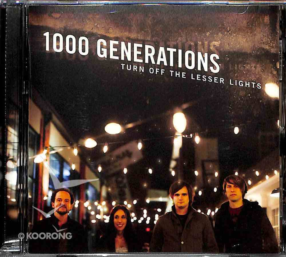 Turn Off the Lesser Lights CD