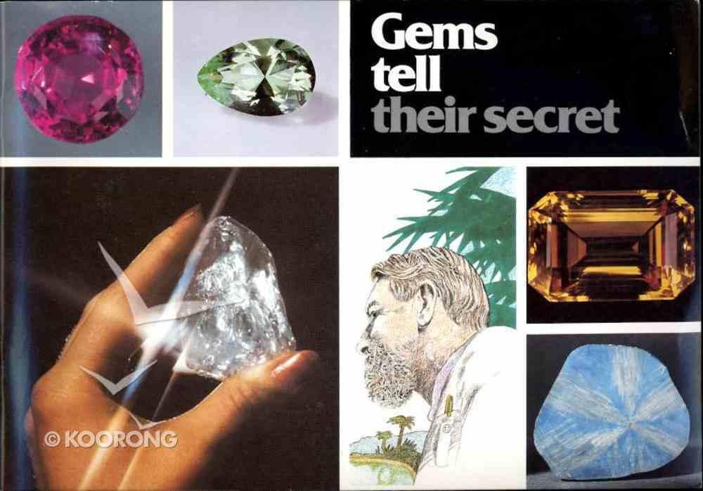 Gems Tell Their Secret Paperback