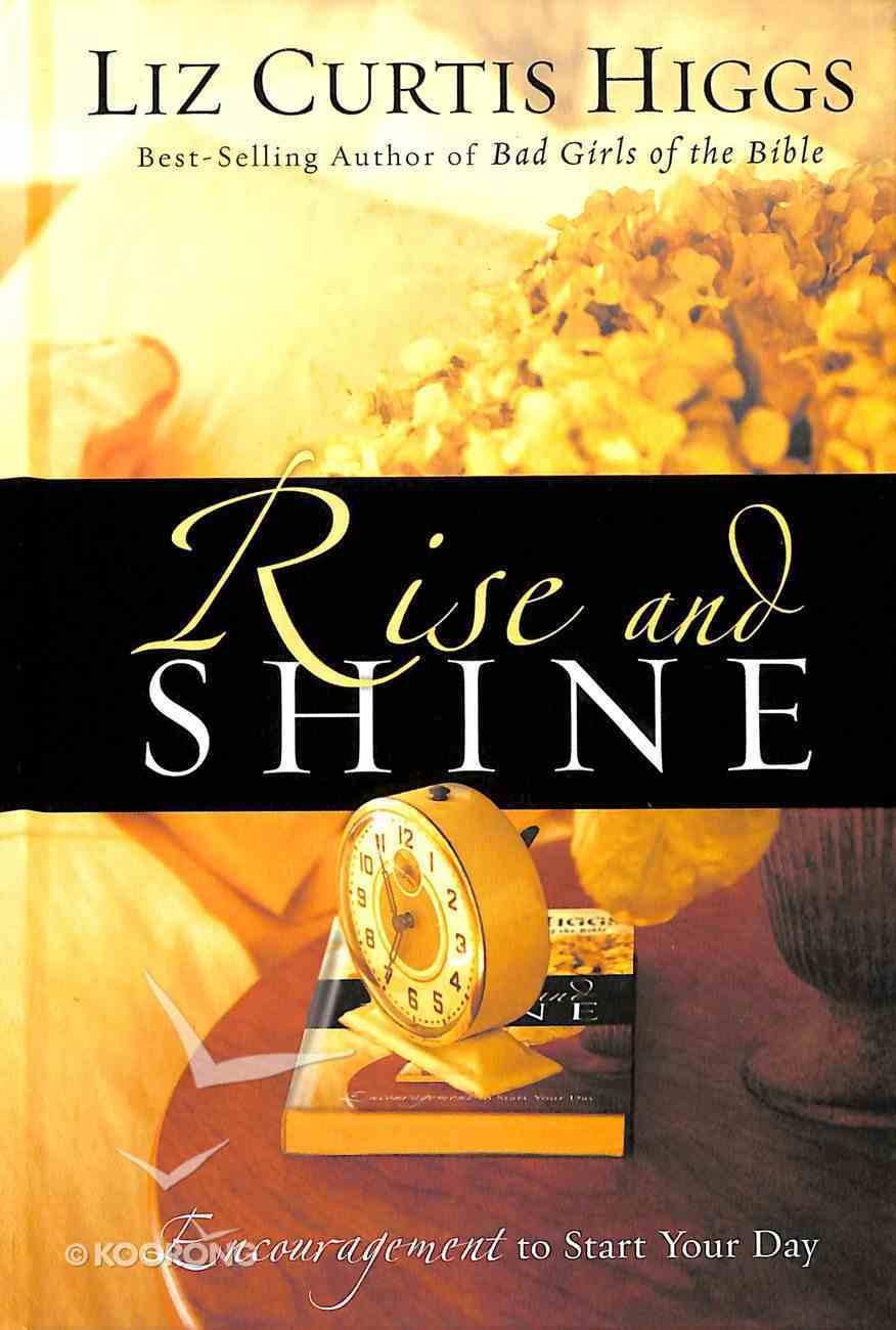 Rise and Shine Hardback