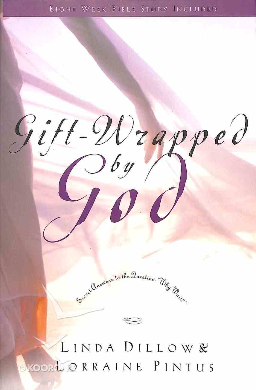 Gift-Wrapped By God Paperback