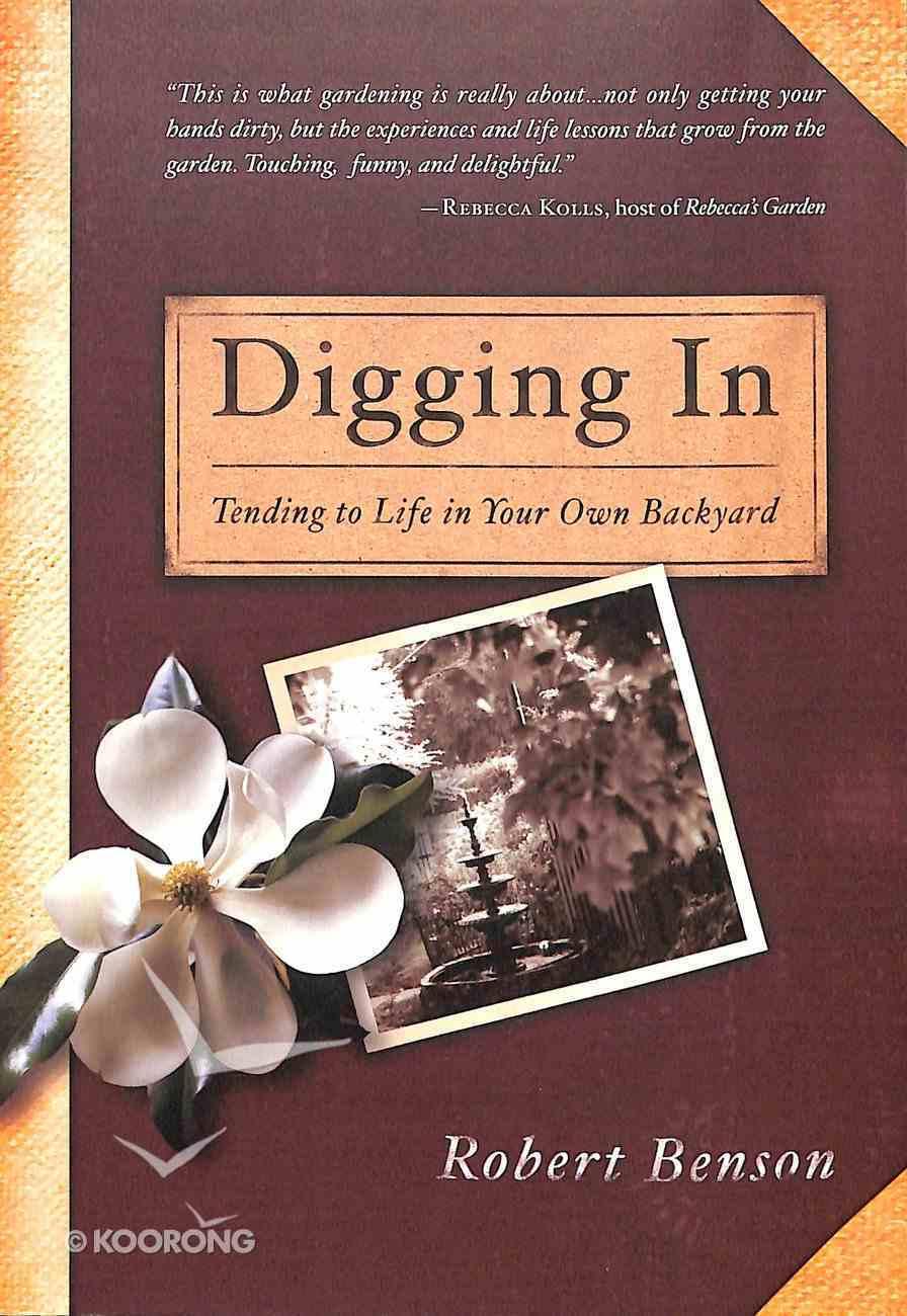 Digging in Paperback