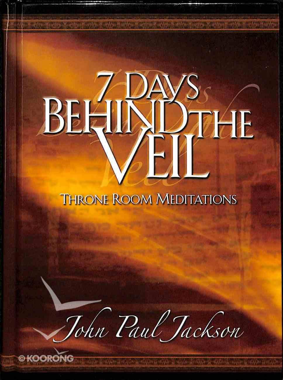 7 Days Behind the Veil Hardback