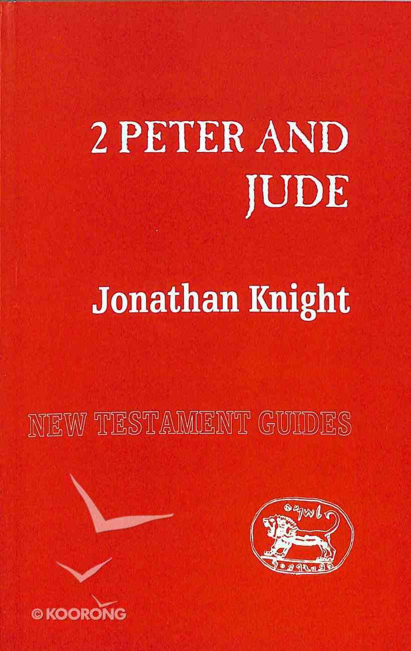 2 Peter and Jude (New Testament Guide Series) Paperback