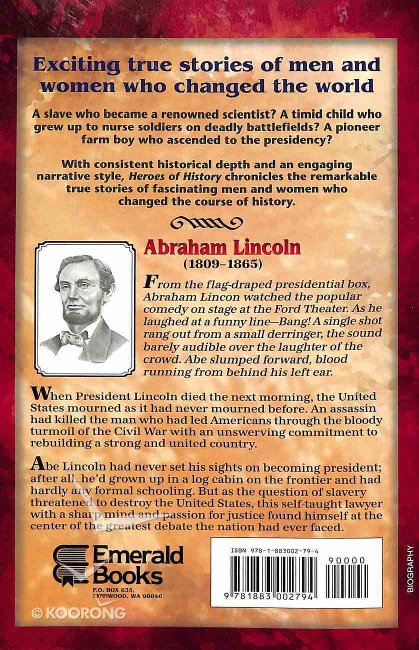 Abraham Lincoln - a New Birth of Freedom (Heroes Of History Series) Paperback