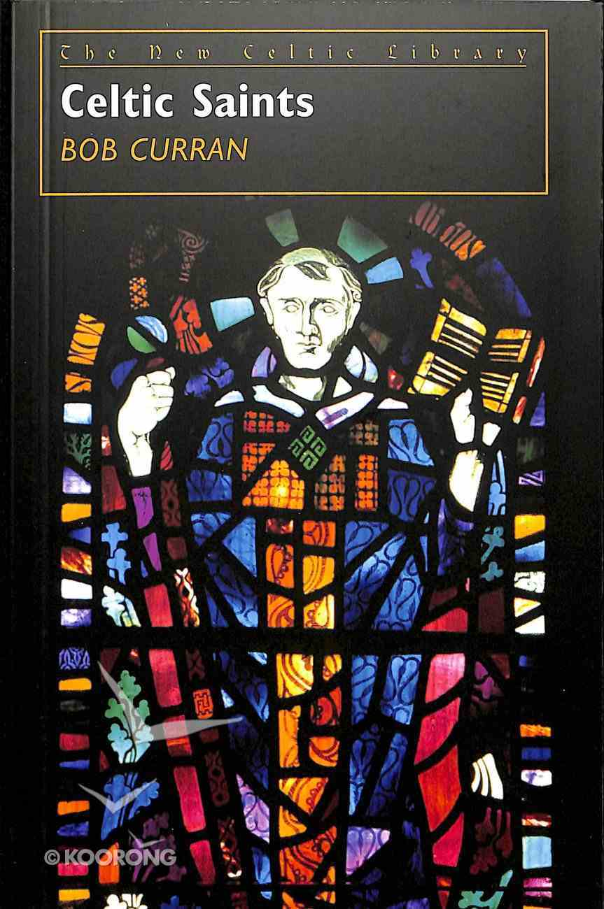 Celtic Saints (New Celtic Library Series) Paperback