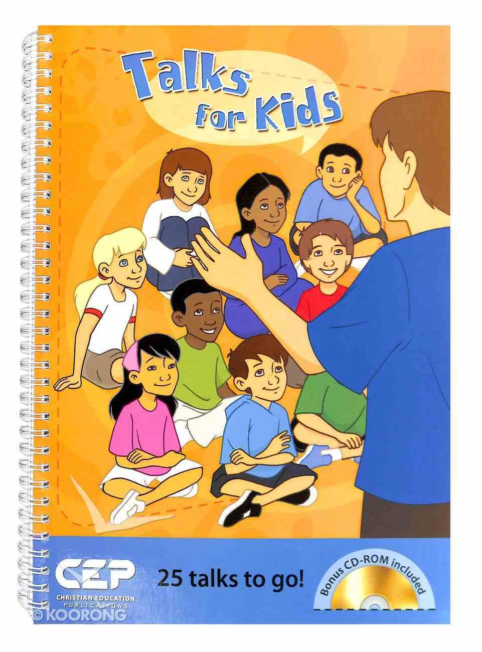 Kids@Church: Talks For Kids (Bonus Cd-Rom) (Kids@church Curriculum Series) Spiral
