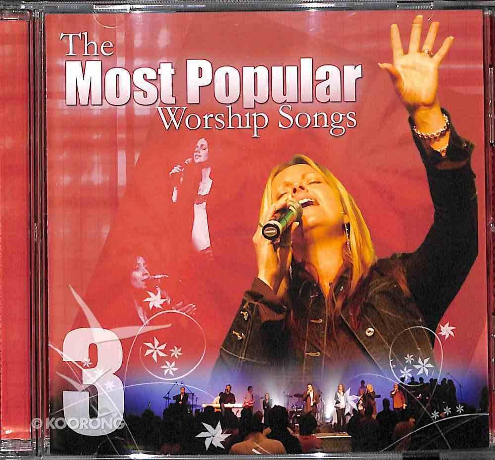 Most Popular Worship Songs (Vol 3) CD