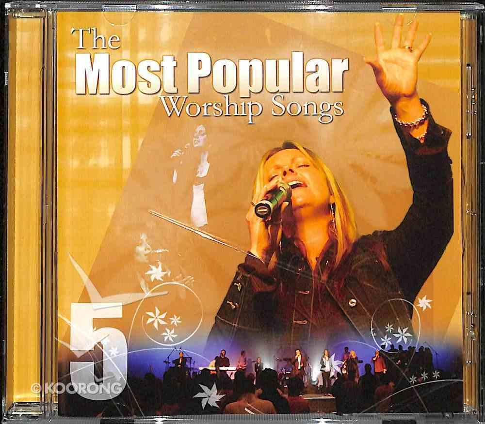 Most Popular Worship Songs (Vol 5) CD