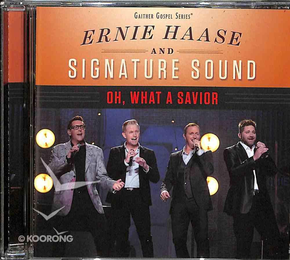 Oh, What a Savior CD