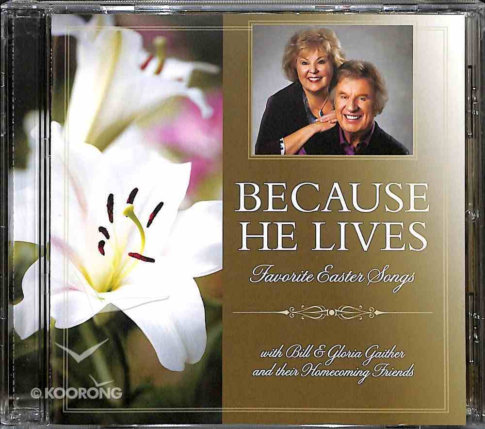 Because He Lives: Favourite Easter Songs CD
