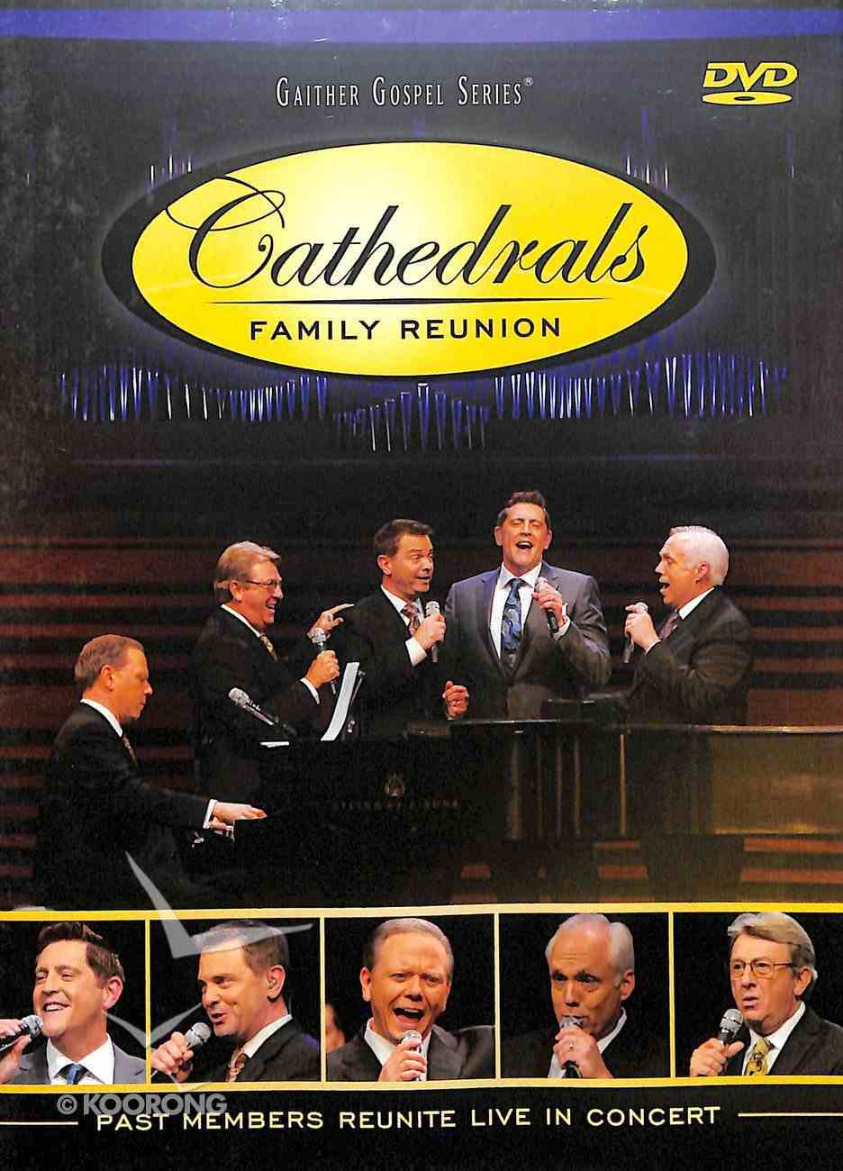 Cathedrals, the - Family Reunion (Gaither Gospel Series) DVD