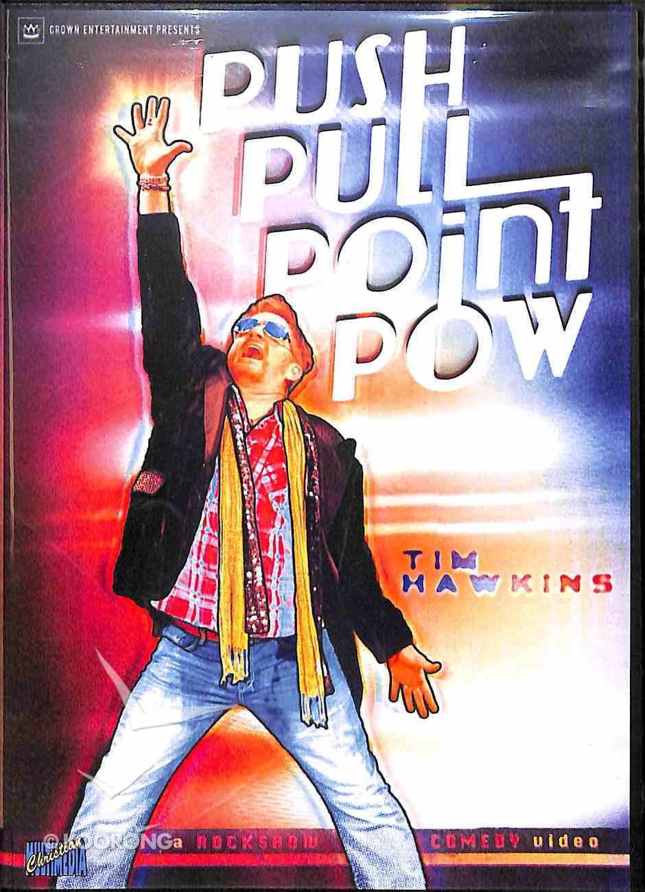 Push, Pull, Point, Pow DVD