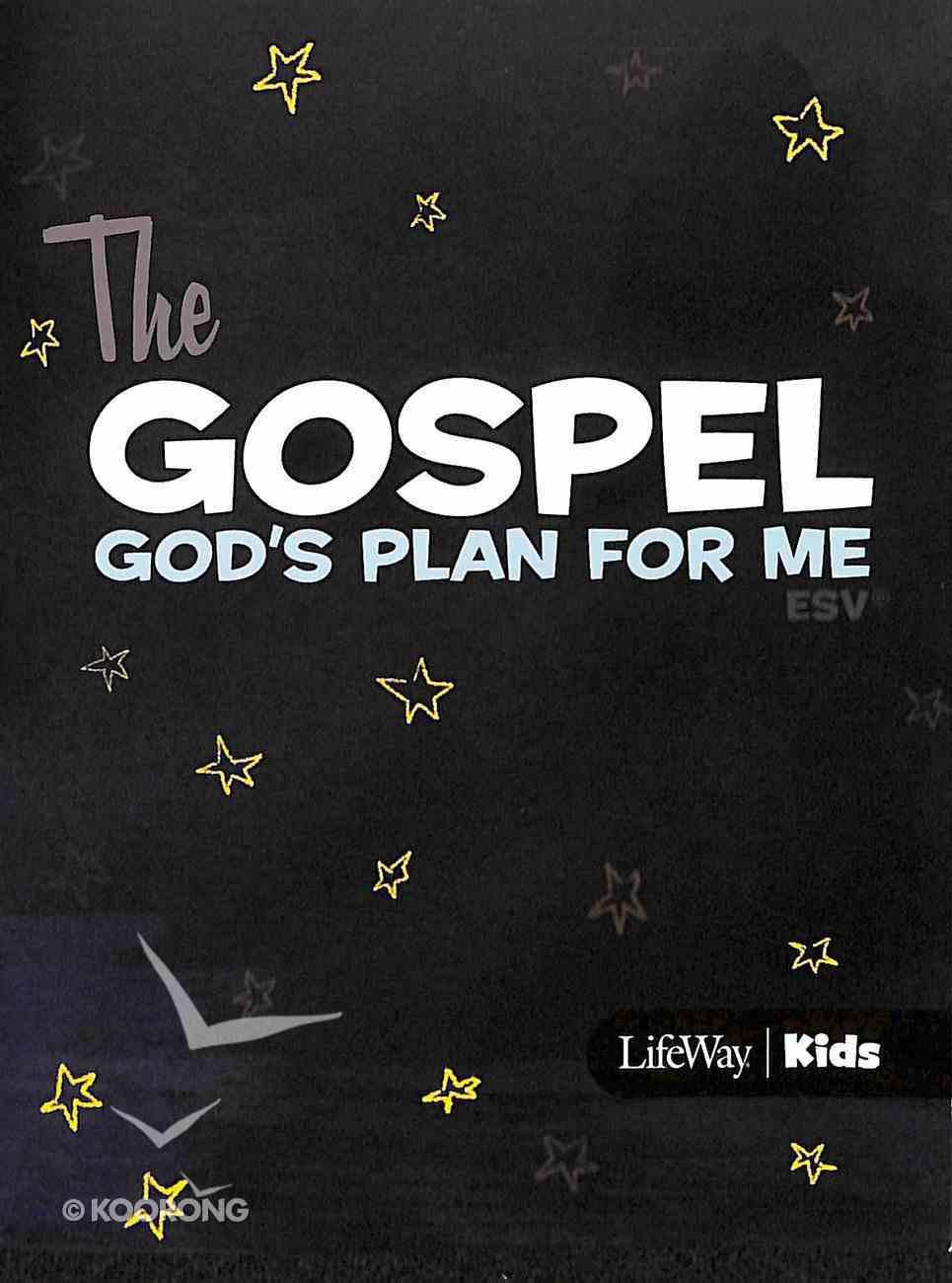 Gospel, the - God's Plan For Me (10 Booklets) (Esv) Booklet