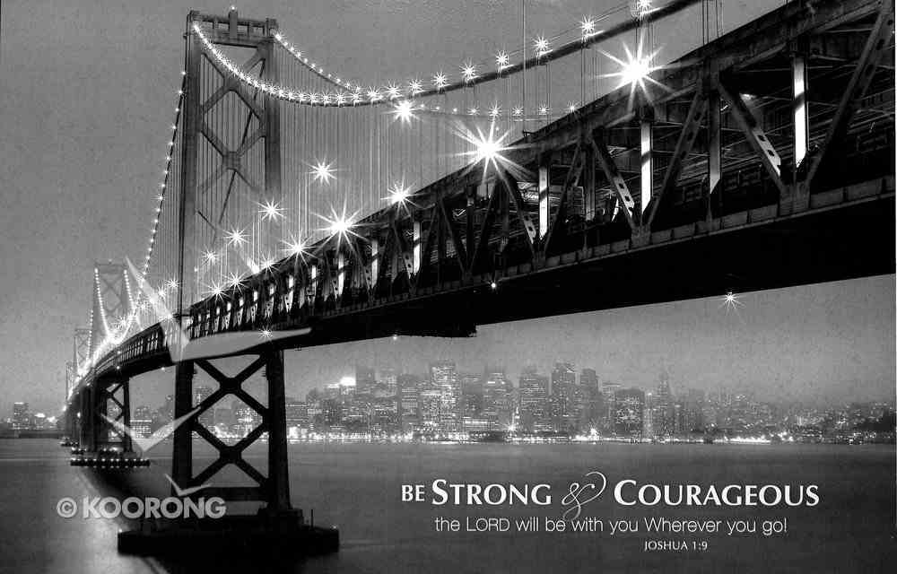 Mounted Print: Bay Bridge At Night, Be Strong and Courageous, Joshua 1:9 Plaque