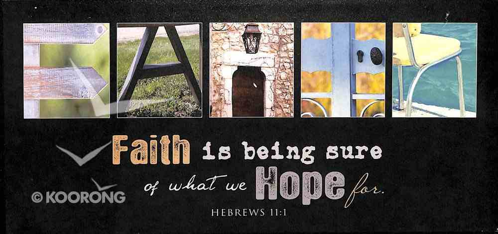Hanging Signs: Faith is Being Sure of What We Hope For - Hebrews 11:1 Plaque