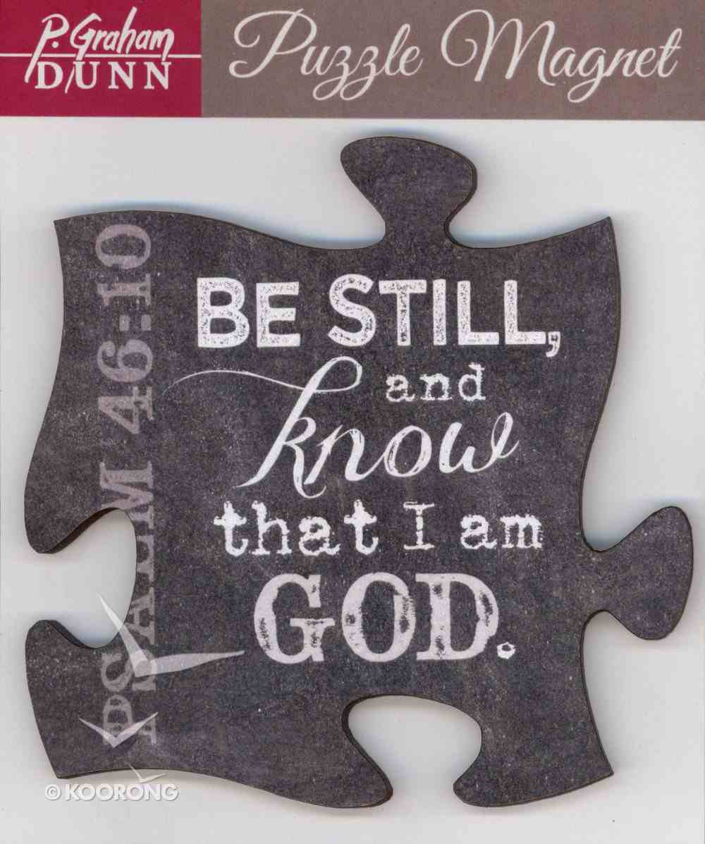 Puzzle Magnets: Be Still and Know That I Am God - Psalm 46:10 Novelty