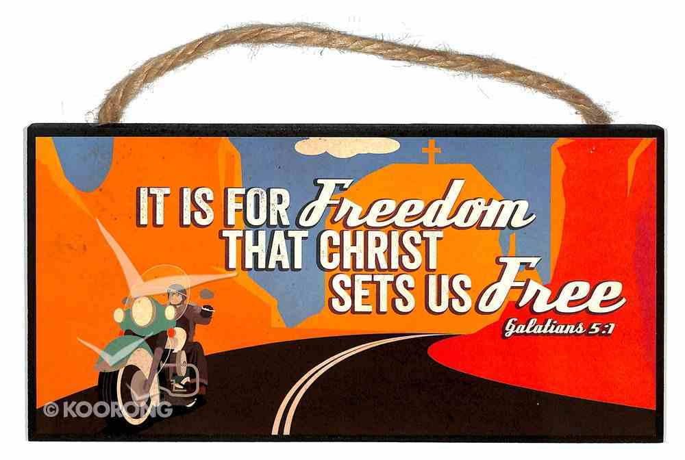 Hanging Signs: Freedom Plaque