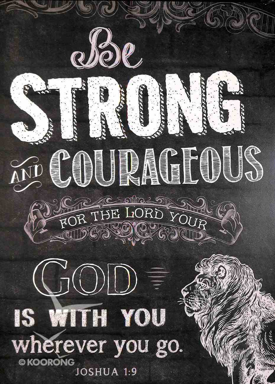 Chalkboard Plaque: Be Strong and Courageous Joshua 1:9 Plaque