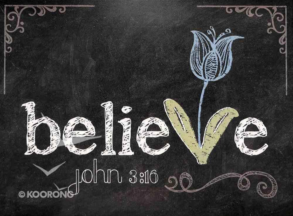 Chalkboard Plaque: Believe John 3:16 Plaque