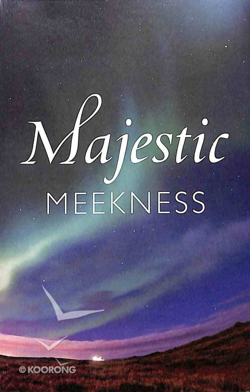 Majestic Meekness (Pack Of 25) Booklet