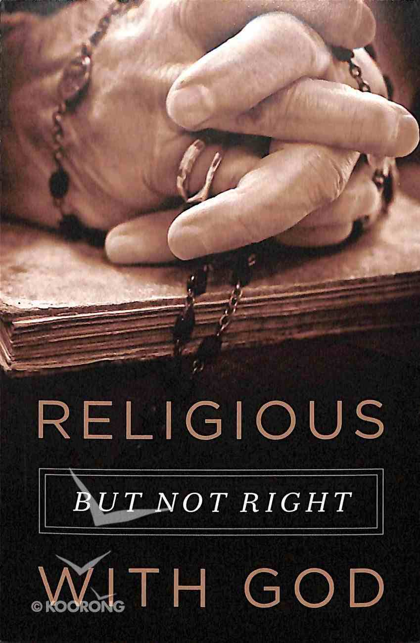 Religious, But Not Right With God (Pack Of 25) Booklet