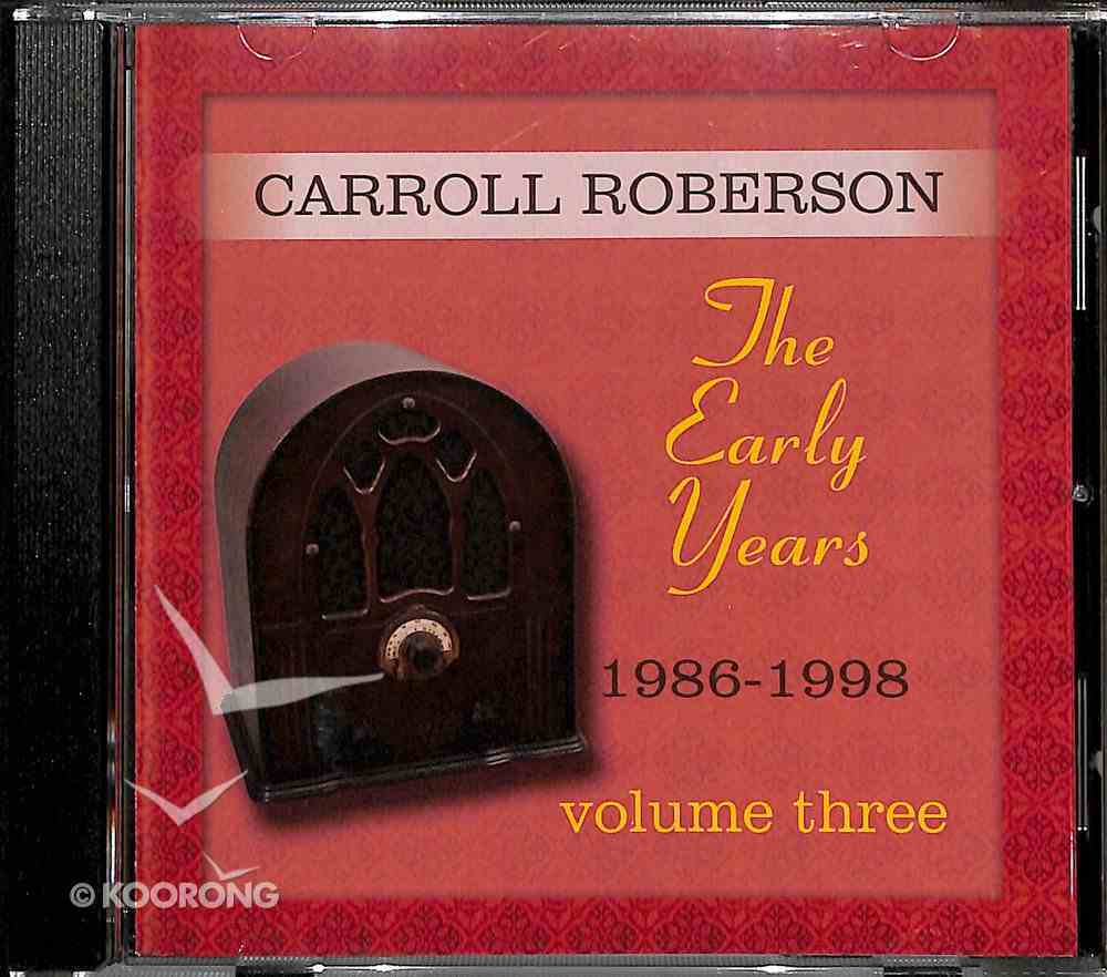 Early Years, the 1986-1998 (Vol 3) CD
